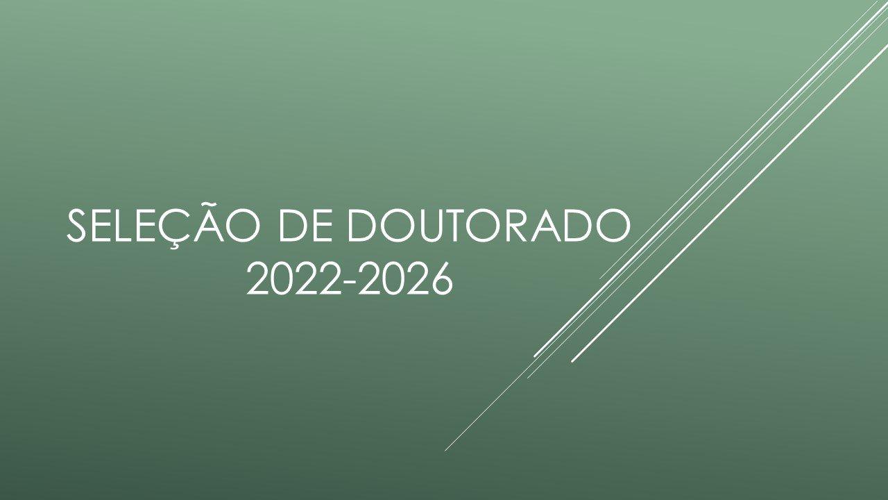 Seleção de Doutorado Turma 2022-2026