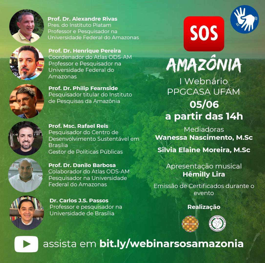 1º Webnário PPGCASA UFAM: S.O.S. Amazônia